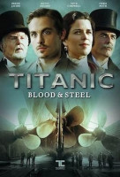 Titanic: Blood and Steel online sorozat