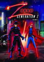 Zorro - a jövő harcosa (Zorro: Generation Z - The Animated Series) online sorozat
