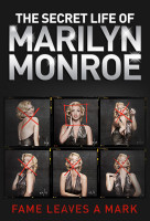 Marilyn Monroe titkos élete (The Secret Life of Marilyn Monroe) online sorozat