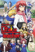 Denpa Kyoushi (Ultimate Otaku Teacher) online sorozat