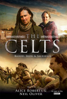 A kelták: vér, vas és áldozat (The Celts: Blood, Iron and Sacrifice with Alice Roberts and Neil) online sorozat