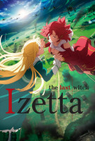 Shuumatsu no Izetta (Izetta, The Last Witch) online sorozat