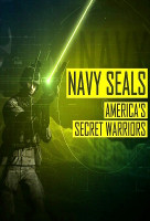 Navy SEALs : Amerika titkos harcosai (Navy SEALs: America's Secret Warriors) online sorozat