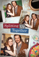Splitting Up Together (US) sorozat