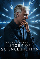 James Cameron - A science fiction története (James Cameron's Story of Science Fiction) online sorozat