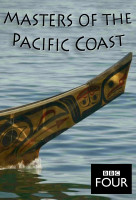 A Csendes-óceáni partvidék urai (Masters of the Pacific Coast: The Tribes of the American Northwe) online sorozat
