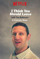 I Think You Should Leave with Tim Robinson online sorozat