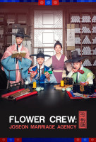 Flower Crew: Joseon Marriage Agency sorozat