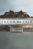 Truth Be Told (2019) online sorozat
