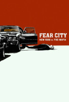 A félelem városa: New York a maffia ellen (Fear City: New York vs the Mafia) online sorozat